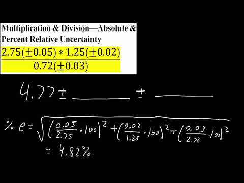 Multiplication & Division—Absolute & Percent Relative Uncertainty