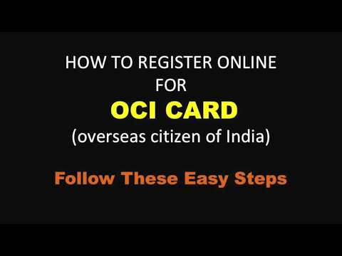 HOW TO APPLY FOR OCI (OVERSEAS CITIZENS OF INDIA)  CARD ONLINE