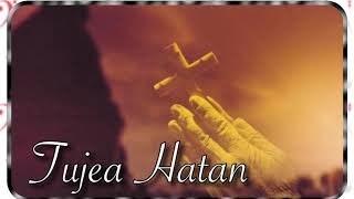 Tujea Hatan♥️💒🙏(Cover By Voller)