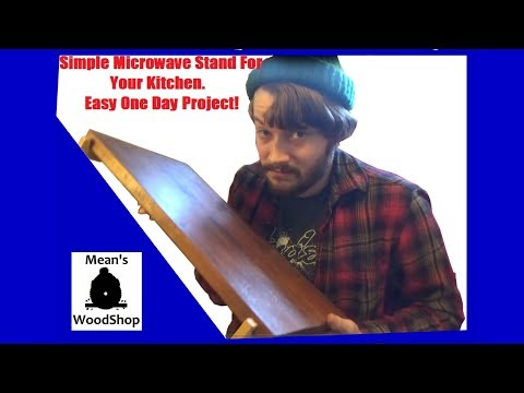 Make An Elegant Microwave Stand - Mean's Woodshop