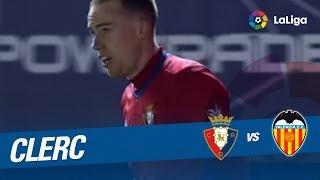 Golazo de Clerc (3-3) en el Osasuna vs Valencia CF