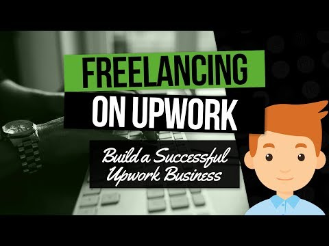 Upwork Tutorial: The Master Strategy