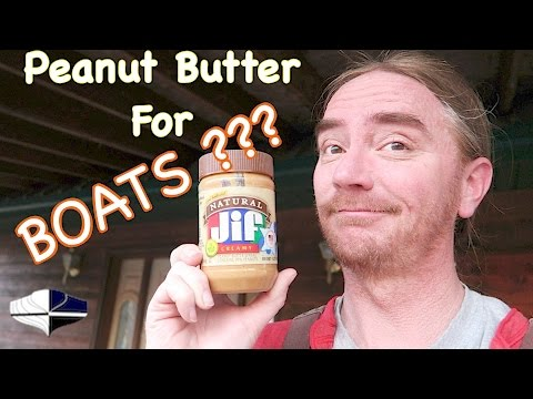 Peanut Butter And Boat Repair? ~ Sealing The Core
