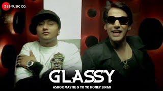 Glassy | Yo Yo Honey Singh & Ashok Mastie | Channi Rakhala | Vinnil Markan | 1st Song