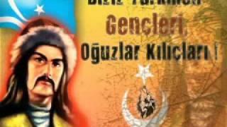 Oğuzam Türkmenem   ( türkmen marşı )