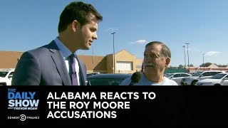 Exclusive - Alabama Reacts to the Roy Moore Accusations: The Daily Show