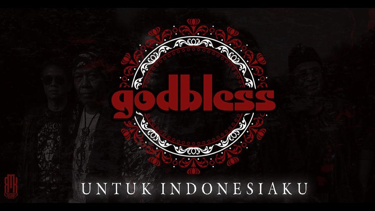 Download God Bless - Untuk Indonesiaku MP3 Gratis