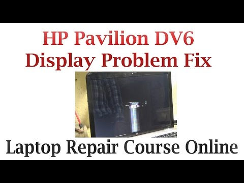 HP Pavilion DV6 Display Problem Fix