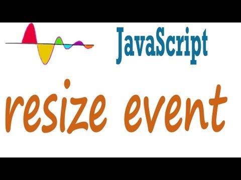 JavaScript Tutorial - resize event on window