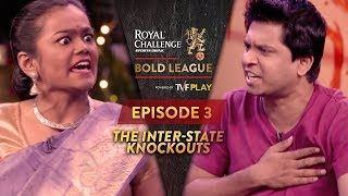 Royal Challenge Sports Drink Bold League Season 2 | EP 3 | The Inter-State Knockouts