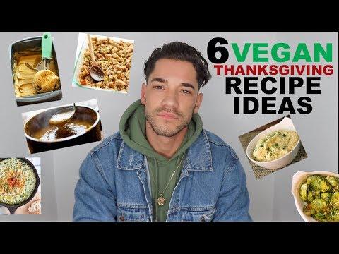 6 Vegan Thanksgiving/Holiday Recipe Ideas