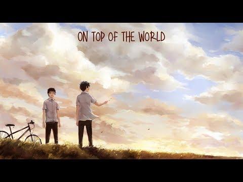 Nightcore - On Top Of The World
