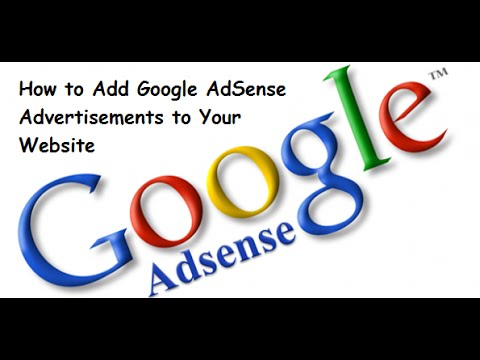 How to Add Google AdSense Advertisements to Your Website