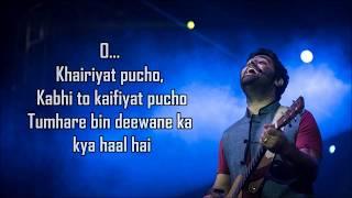 Khairiyat Lyrics ( Sad ) | Chhichhore | Arijit Singh | Amitabh B | Sushant , Shraddha |  Pritam |