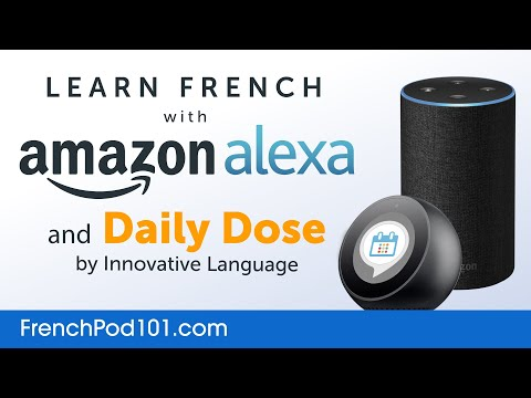 Learn French with Daily Dose and Amazon Alexa