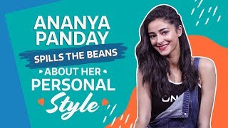 Download SOTY 2 actor Ananya Panday speaks all about her personal style | PINKVILLA | BOLLYWOOD | FASHION Video