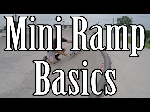 Skateboard Mini Ramp Basics - How to Drop In, Pump, Kickturn, and Exit Safely
