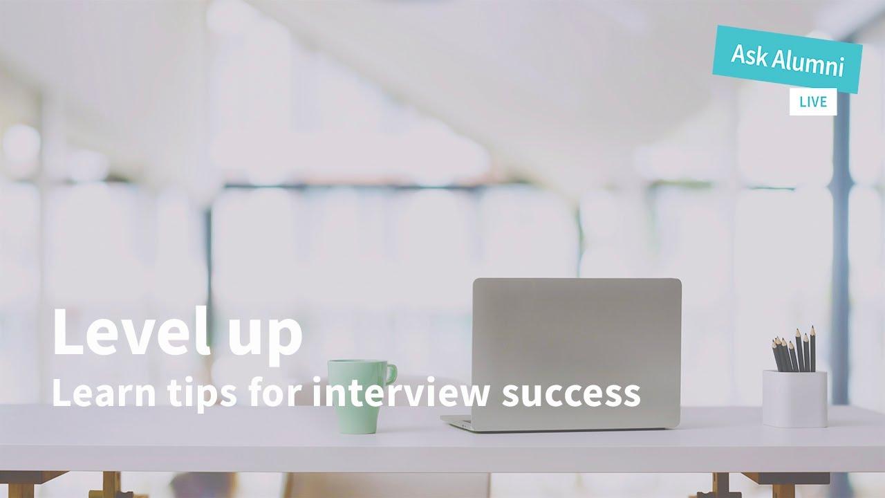 Ask Alumni Live: Job Interviews