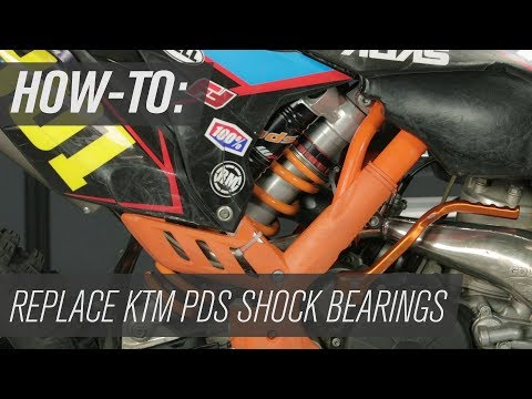 How-To: KTM PDS Shock Bearing Replacement