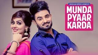 Munda Pyaar karda: Resham Singh Anmol Feat Simar Kaur   Gupz Sehra   Latest Punjabi Songs 2017