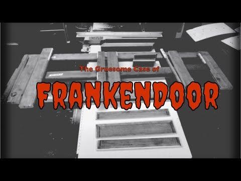 The Gruesome Tale of FrankenDoor