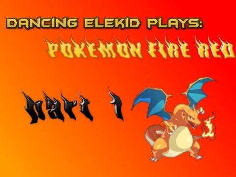 The Dancing Elekid:Pokemon Fire Red episode 1:I AINT NO DELIVERY BOY!