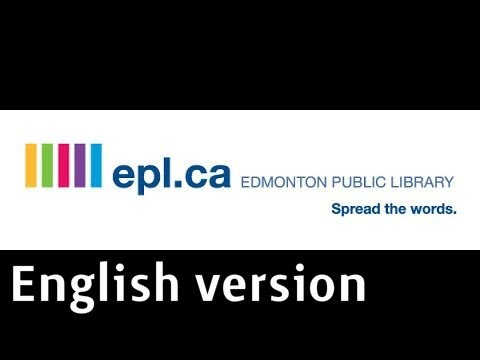 Edmonton Public Library - holds & self-checking out books (english version)