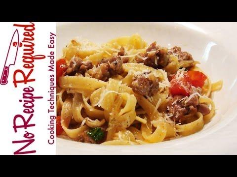Fettucini with Sausage & Fennel - NoRecipeRequired.com