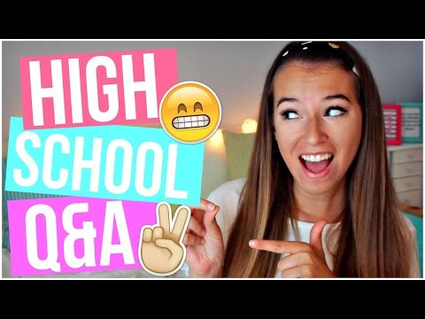POPULARITY, MAKING FRIENDS, AND CLEAR SKIN: HIGH SCHOOL Q&A