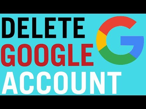 How To Permanently Delete a Google Account 2018