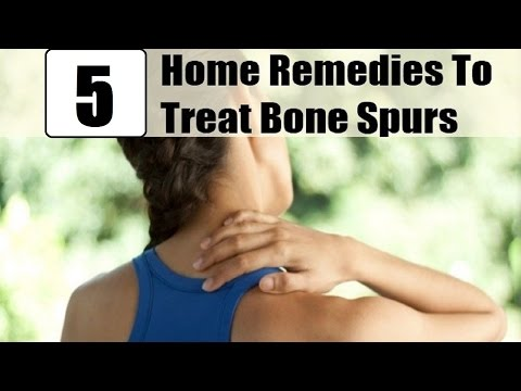 5 Home Remedies for Bone Spurs.
