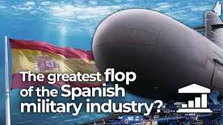 The S-80: The SPANISH MILITARY INDUSTRY'S epic FAIL - VisualPolitik EN