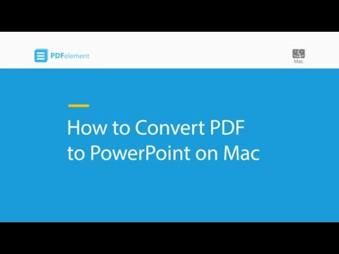 How to Convert PDF to PowerPoint on Mac