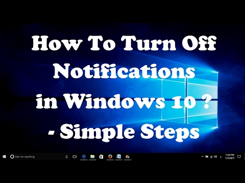 How To Turn Off Notifications in Windows 10 - Simple Steps