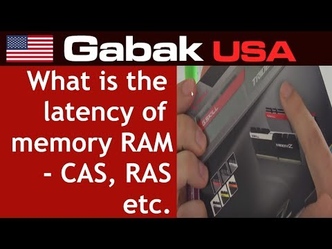 what is the latency of memory RAM - CAS, RAS etc