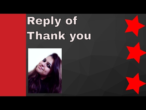 Reply of Thank you