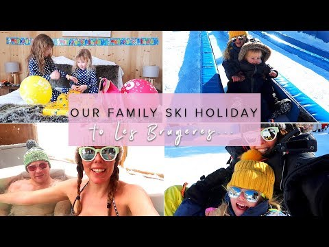 OUR FAMILY SKI TRIP TO LES BRUYERES - PART ONE