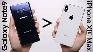 25 Reasons Galaxy Note 9 Is Better Than iPhone XS Max