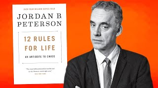 Dr. Jordan Peterson Explains 12 Rules for Life in 12 Minutes