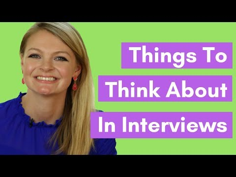 3 Things You DON'T Think About During Job Interviews