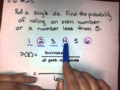 Probability with OR (rolling a  die)