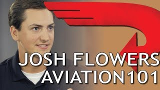 Meet Josh Flowers Aviation101 Inthehangar Ep2