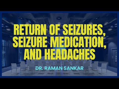 RETURN OF SEIZURES, SEIZURE MEDICATION, AND HEADACHES AFTER HEMISPHERECTOMY/CRANIOTOMY