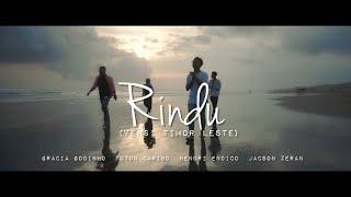 Toton Caribo - RINDU ft. Gracia Godinho x Hendri endico x Jacson Zeran (Timor Leste Version)