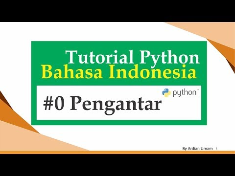 00.1 Tutorial Python Bahasa Indonesia - Belajar Apa Saja, dan Kenapa Python