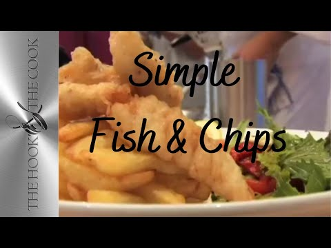 How to Cook Fish & Chips | Hook and The Cook|