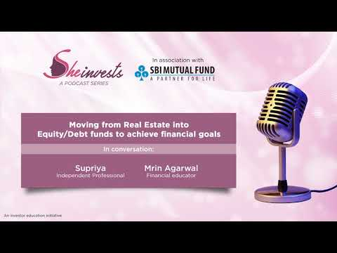 Moving from Real Estate to Debt and Equity Mutual Funds - She Invests   SBI MF