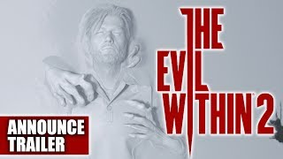 The Evil Within 2 Announce Trailer HD | Official Bethesda | Coming October 2017