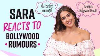 Sara Ali Khan reacts to Alia-Ranbir's marriage, Taimur's stardom and Ibrahim's Bollywood debut
