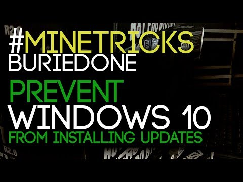#MineTricks, How To Prevent Windows 10 From Automatically Installing Updates